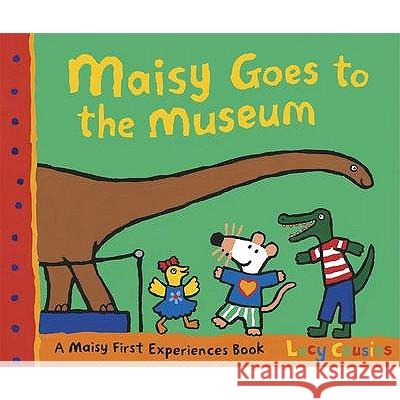Maisy Goes to the Museum Lucy Cousins 9781406319606