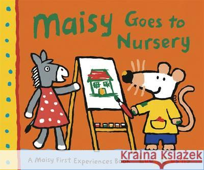 Maisy Goes to Nursery Lucy Cousins 9781406325591