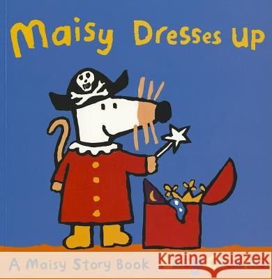Maisy Dresses Up Lucy Cousins 9781406334715