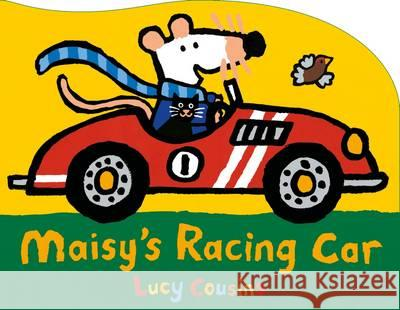 Maisy's Racing Car Lucy Cousins 9781406358162
