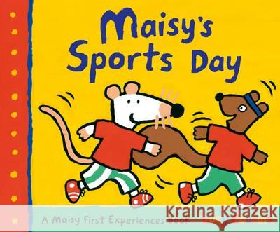 Maisy's Sports Day Lucy Cousins 9781406365184
