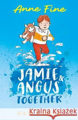 Jamie and Angus Together Anne Fine M Sam Usher  9781406392944