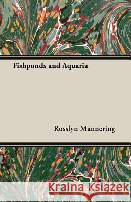 Fishponds and Aquaria Rosslyn Mannering 9781406793482