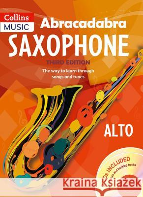 Abracadabra Saxophone (Pupil's Book + 2 CDs): The Way to Learn Through Songs and Tunes   9781408105290