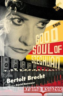 The Good Soul of Szechuan Bertolt Brecht 9781408109656