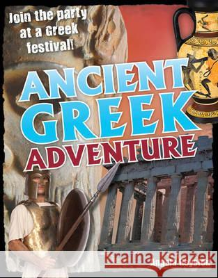Ancient Greek Adventure Angela Royston 9781408126950 0