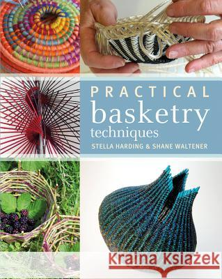 Practical Basketry Techniques Stella Harding 9781408130735