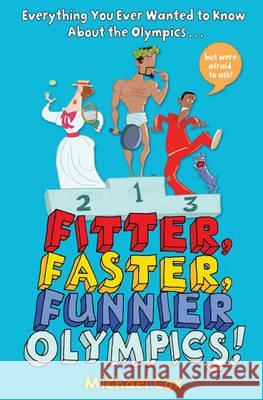 Fitter, Faster, Funnier Olympics Michael Cox 9781408165584