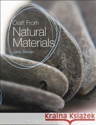 Craft from Natural Materials Jane Bevan 9781408170878