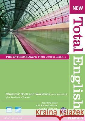 New Total English Pre-Intermediate Student's Book and Workbook Crace Araminta Acklam Richard 9781408285800