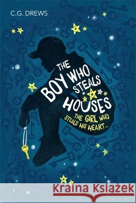 The Boy Who Steals Houses C. G. Drews 9781408349922