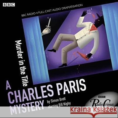 Charles Paris: Murder in the Title Simon Brett 9781408469743 0