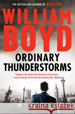 Ordinary Thunderstorms William Boyd 9781408802854