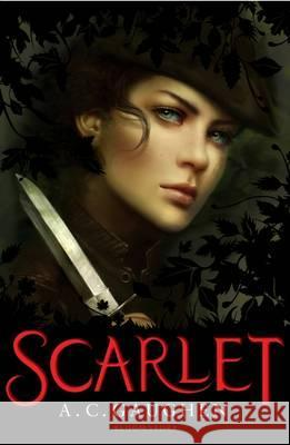 Scarlet A C Gaughen 9781408819760 Bloomsbury Trade