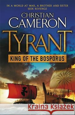 King of the Bosporus Christian Cameron 9781409102755