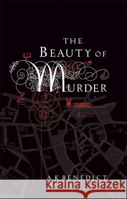 Beauty of Murder A K Benedict 9781409103929 ORION PAPERBACKS