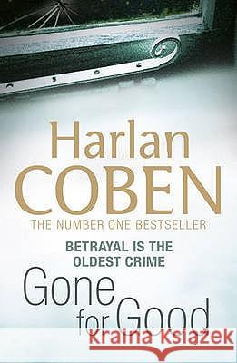 Gone for Good Harlan Coben 9781409117087