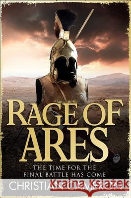 Rage of Ares Christian Cameron 9781409118152