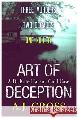 Art of Deception A J Cross 9781409137474 ORION PAPERBACKS