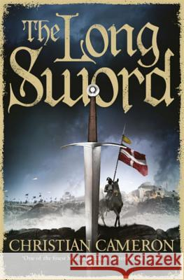 Long Sword Christian Cameron 9781409142447