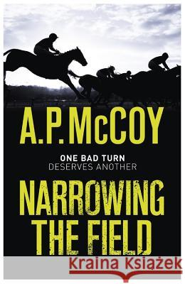 Narrowing the Field A. P. McCoy 9781409152040