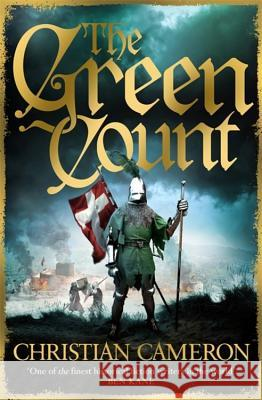 The Green Count Christian Cameron 9781409172796