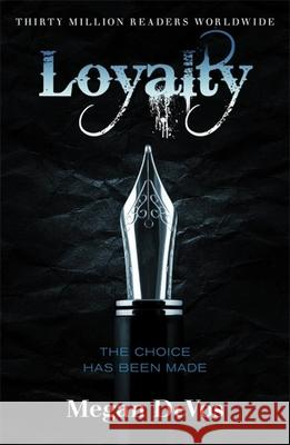 Loyalty: Book 2 in the Anarchy Series Megan Devos 9781409183860