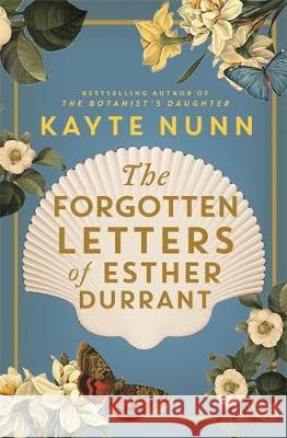 The Forgotten Letters of Esther Durrant Kayte Nunn   9781409190561