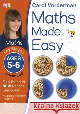 Maths Made Easy KS1 Advanced Ages 5-6 Carol Vorderman 9781409344759