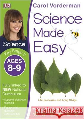 Science Made Easy KS2 Ages 8-9 Carol Vorderman 9781409344926