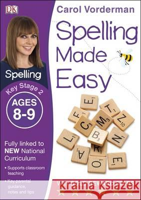 Spelling Made Easy Year 4 Carol Vorderman 9781409349471