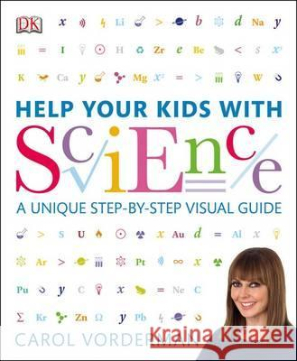 Help Your Kids with Science Carol Vorderman 9781409383468