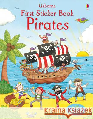 First Sticker Book Pirates Sam Taplin 9781409556725