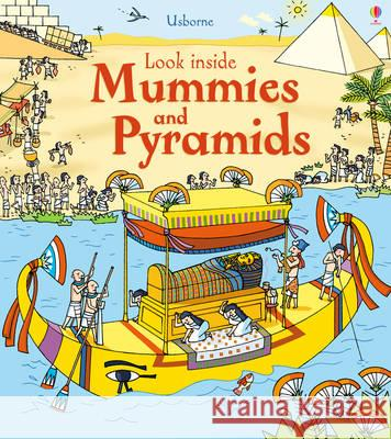 Look Inside Mummies & Pyramids Rob Lloyd Jones 9781409563921