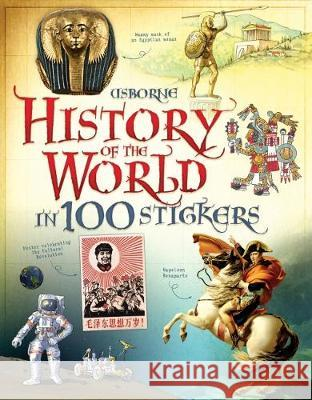 History of the World in 100 Stickers  Jones, Rob Lloyd 9781409564096