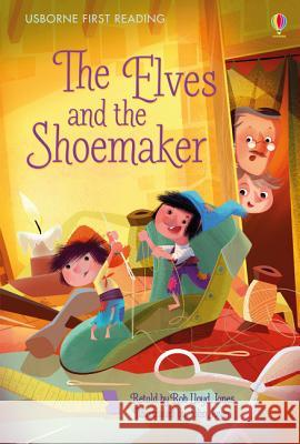 Elves and the Shoemaker Rob Lloyd Jones 9781409596844