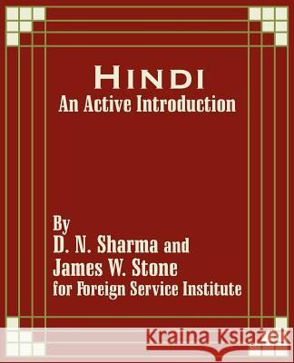 Hindi: An Active Introduction Foreign Service Institute 9781410203144