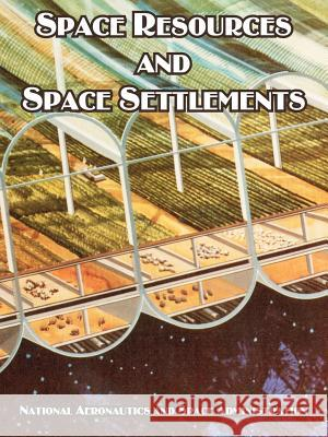 Space Resources and Space Settlements NASA 9781410221094