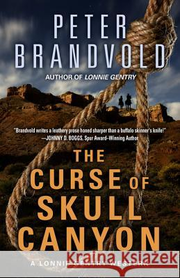 The Curse of Skull Canyon Peter Brandvold 9781410481627
