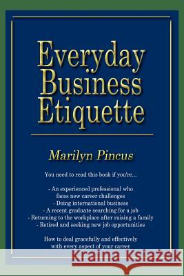 Everyday Business Etiquette Marilyn Pincus 9781410723284
