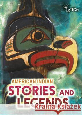American Indian Stories and Legends Catherine Chambers 9781410954756 Raintree