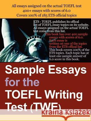 Sample Essays for the TOEFL Writing Test (TWE) Anonymous 9781411607743