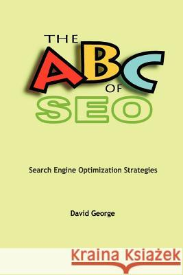 The ABC of SEO David George 9781411622517