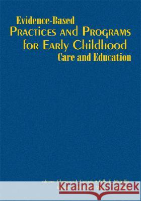 Evidence-Based Practices and Programs for Early Childhood Care and Education Robert McCall Christina J. Groark Kelly E. Mehaffie 9781412926140