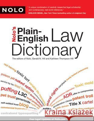 Nolo's Plain-English Law Dictionary Editors of Nolo                          Kathleen Hill Gerald Hill 9781413310375