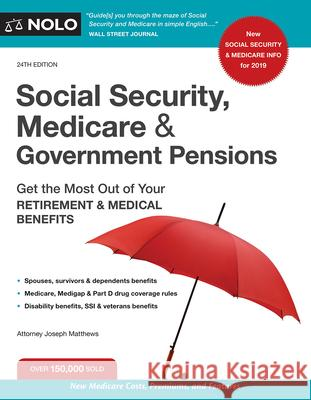 Social Security, Medicare and Government Pensions: Get the Most Out of Your Retirement and Medical Benefits  9781413325874