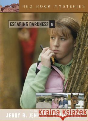 Escaping Darkness Jerry B. Jenkins Chris Fabry 9781414301495