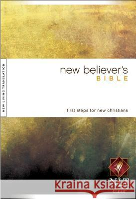 New Believer's Bible-NLT Greg Laurie 9781414302553
