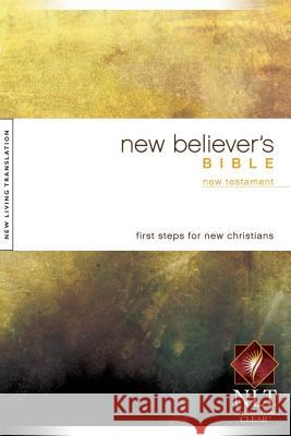 New Believer's New Testament-NLT Tyndale House Publishers 9781414302577