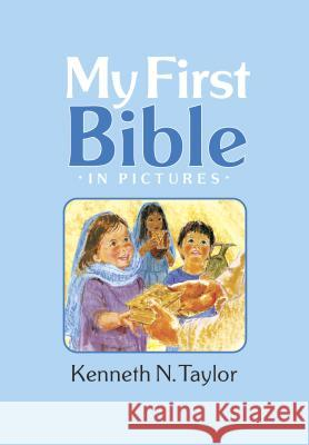 My First Bible in Pictures, Baby Blue Kenneth N. Taylor 9781414305929 Tyndale Kids